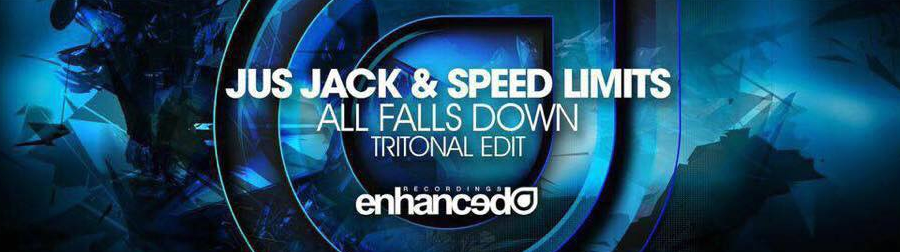 Jus Jack & Speed Limits – All Falls Down