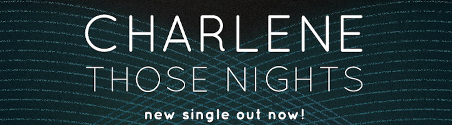Charlene – Those Nights